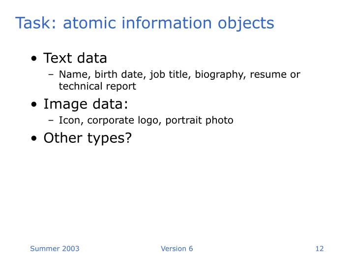 Task: atomic information objects