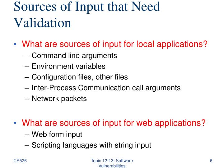 Sources of Input that Need Validation