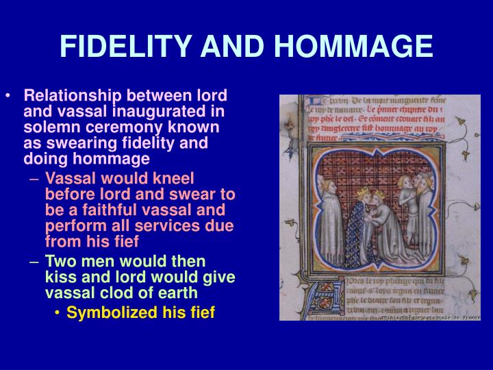 FIDELITY AND HOMMAGE