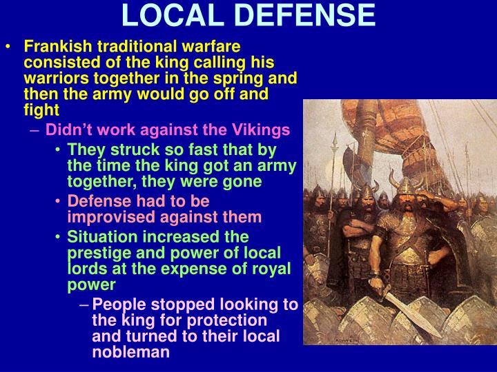 LOCAL DEFENSE