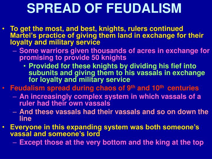 SPREAD OF FEUDALISM