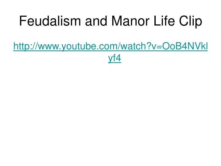 Feudalism and Manor Life Clip
