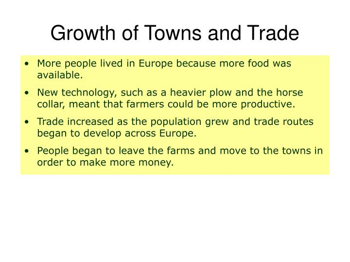 Growth of Towns and Trade