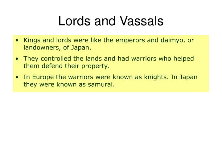 Lords and Vassals