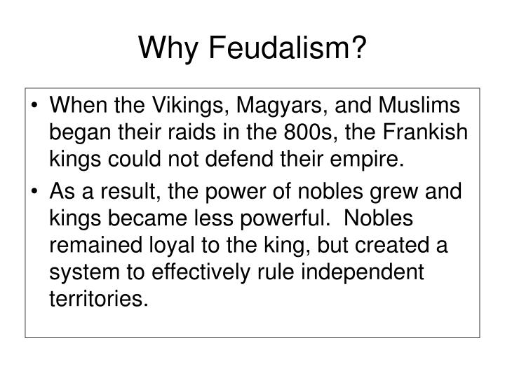 Why Feudalism?