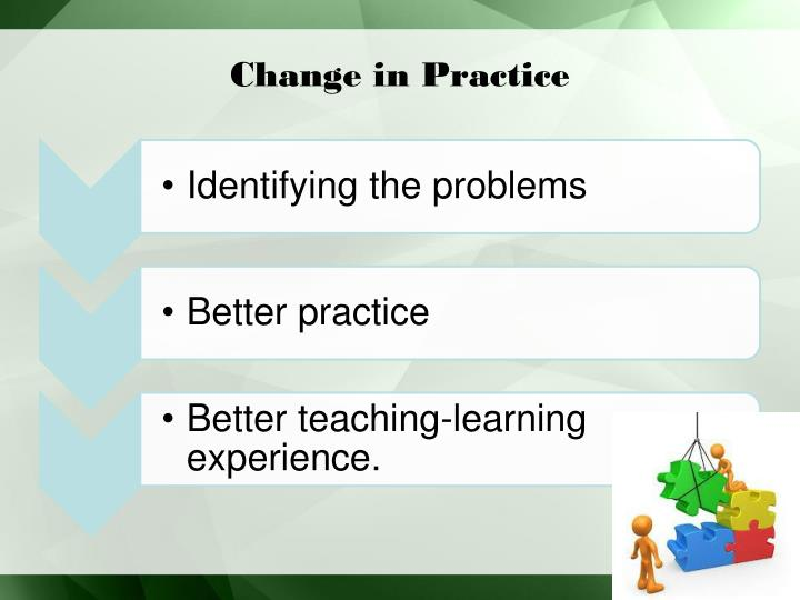 Change in Practice