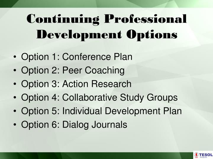 Continuing professional development options