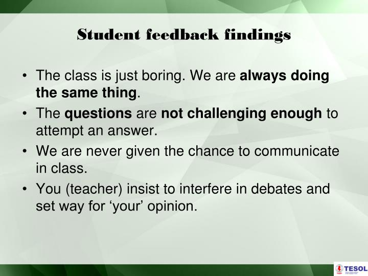Student feedback findings