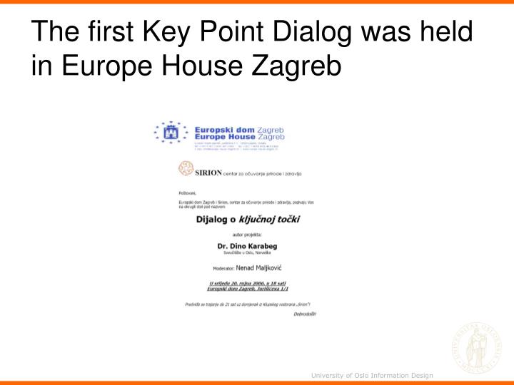 The first Key Point Dialog was held in Europe House Zagreb