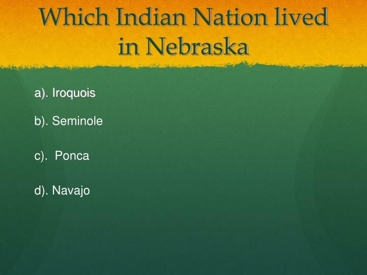 Which indian nation lived in nebraska