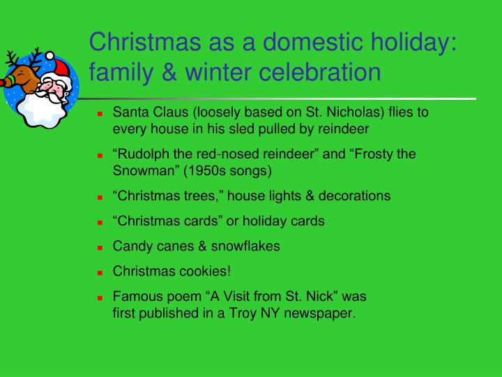Christmas as a domestic holiday: family & winter celebration
