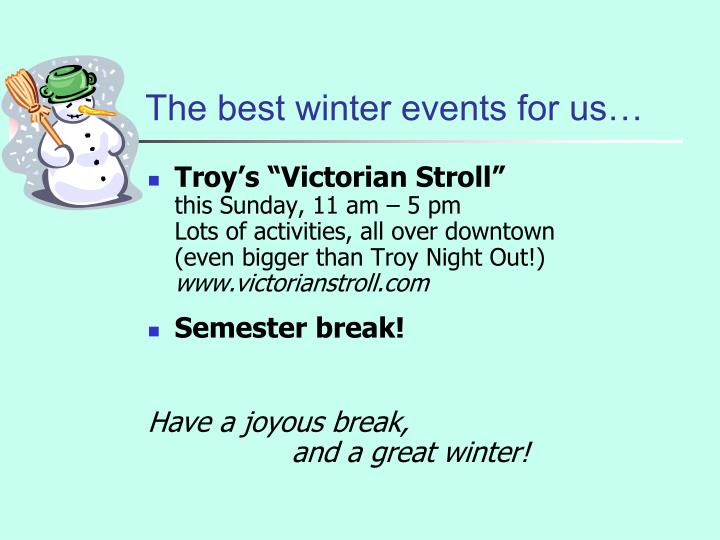 The best winter events for us…