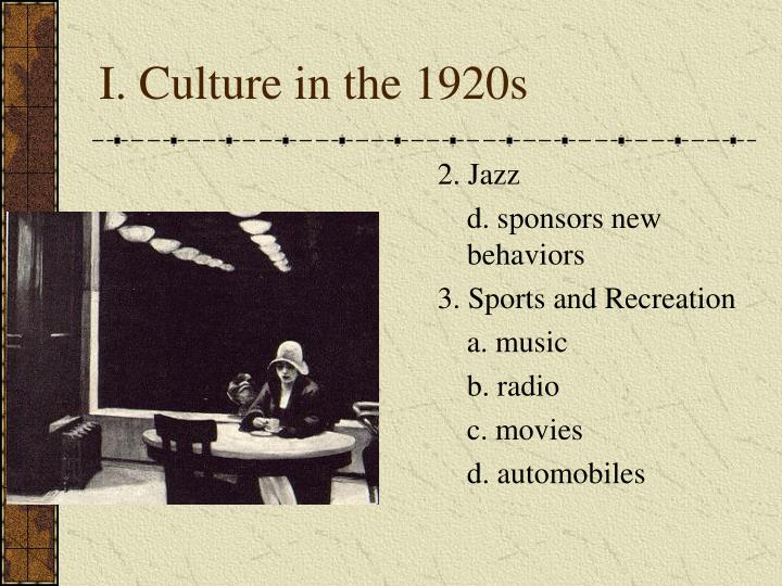 I. Culture in the 1920s