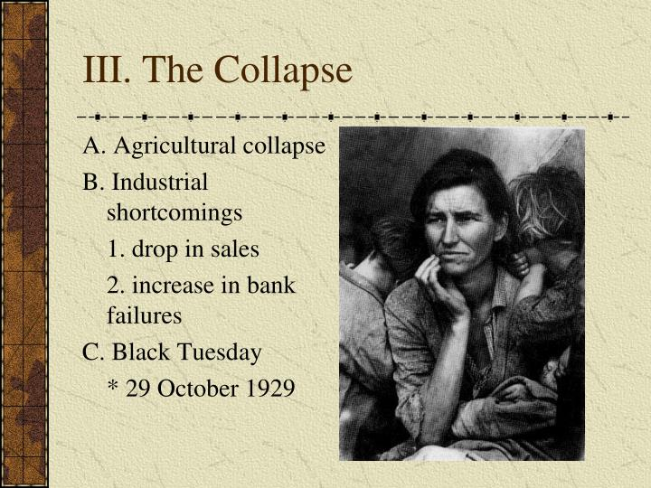 III. The Collapse