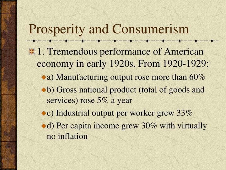 Prosperity and Consumerism