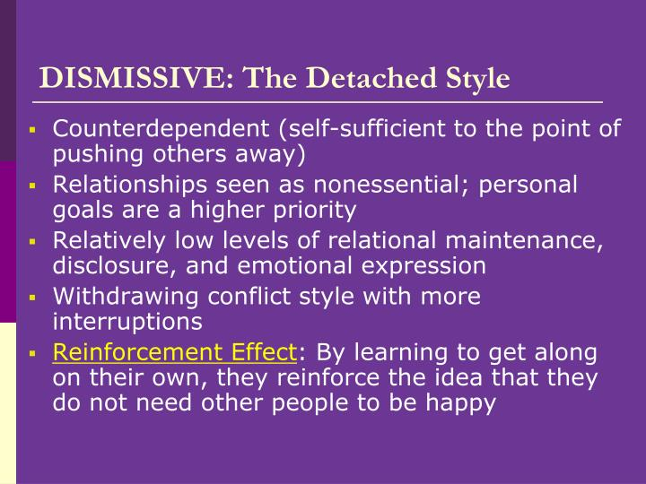 DISMISSIVE: The Detached Style