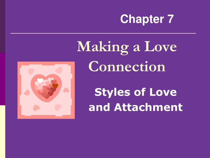 Making a Love Connection