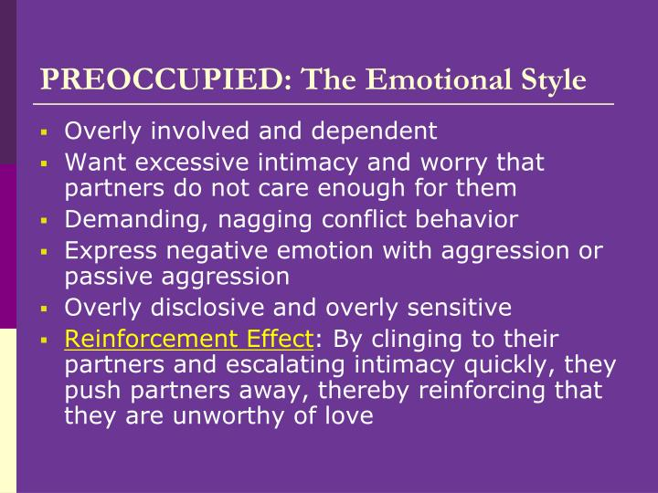 PREOCCUPIED: The Emotional Style
