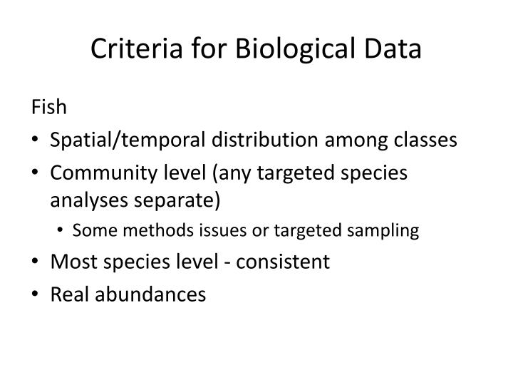 Criteria for Biological Data