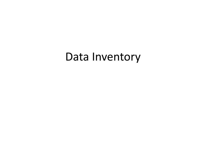 Data Inventory