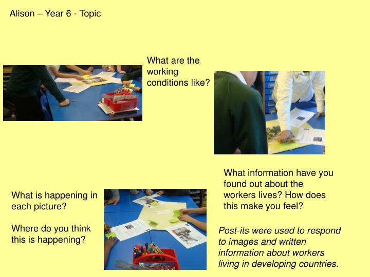 Alison – Year 6 - Topic