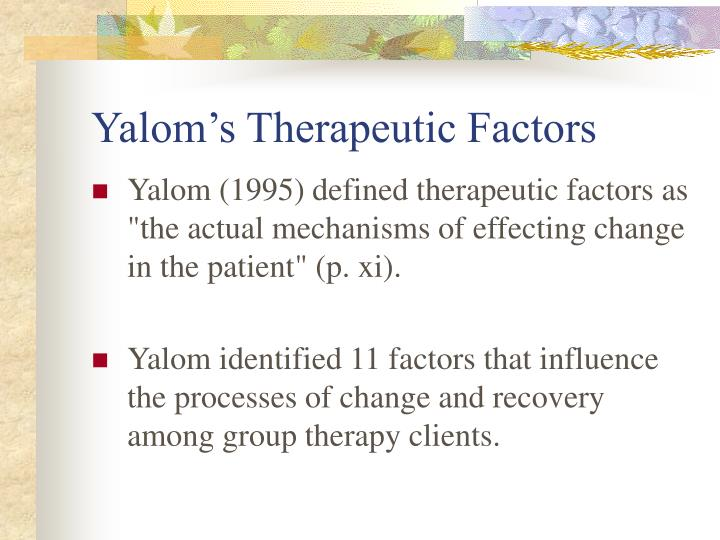 Yalom s therapeutic factors1