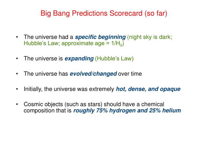 Big Bang Predictions Scorecard (so far)