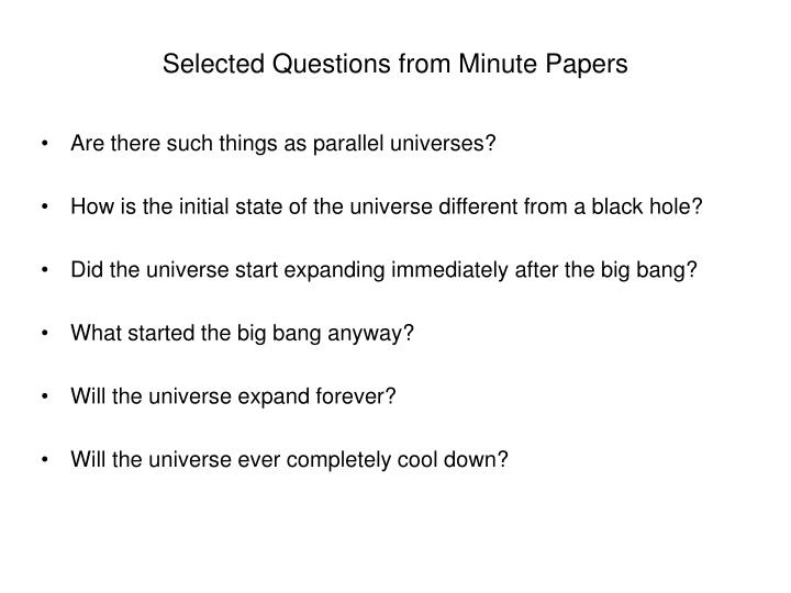 Selected Questions from Minute Papers