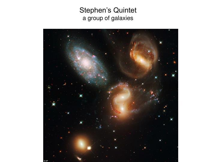 Stephen's Quintet