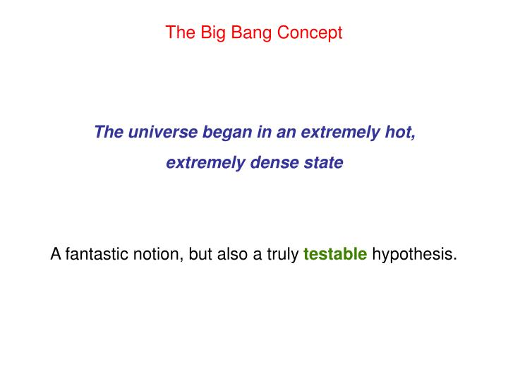 The Big Bang Concept