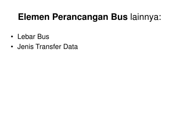 Elemen Perancangan Bus