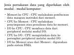 j enis pertukaran data yang diperlukan oleh modul modul komputer