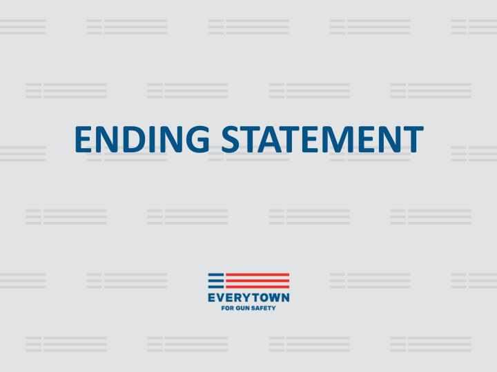 ENDING STATEMENT