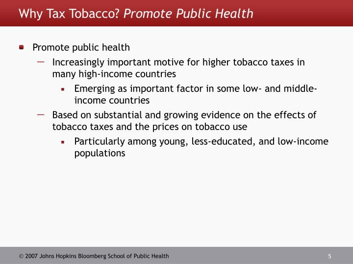 Why Tax Tobacco?