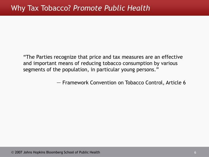 Why Tax Tobacco?