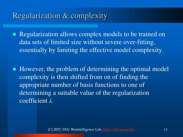 Regularization & complexity