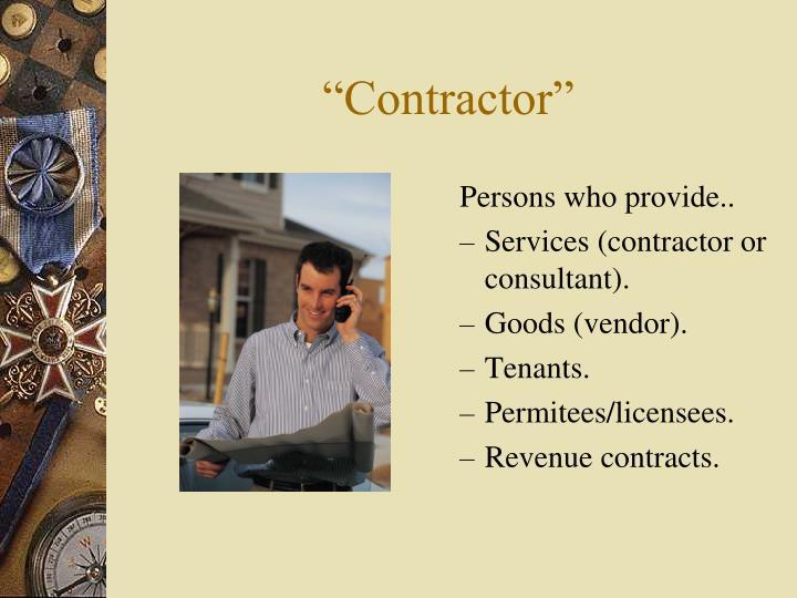"""""""Contractor"""""""