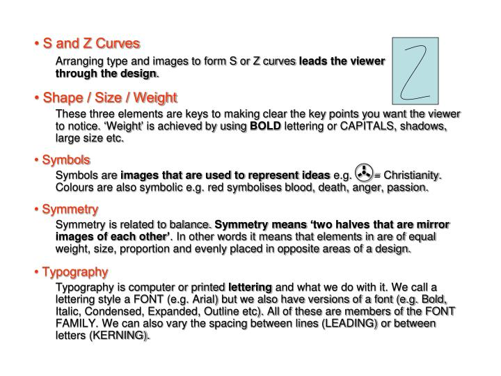 • S and Z Curves