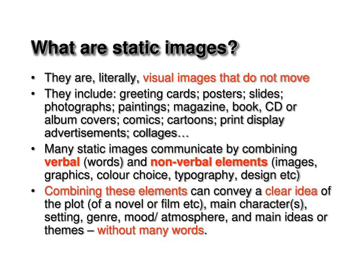 What are static images