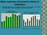 major outcomes of economic reforms in uzbekistan