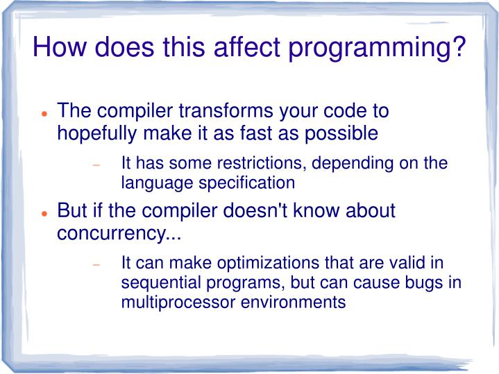 How does this affect programming?