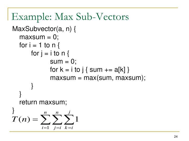 Example: Max Sub-Vectors