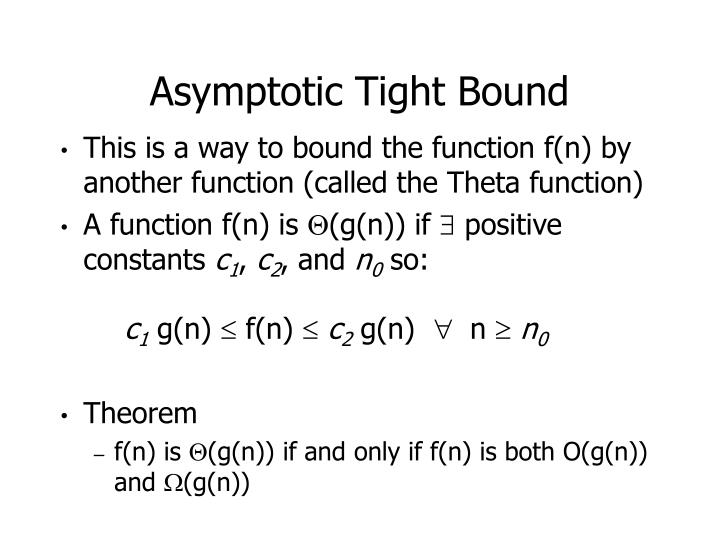 Asymptotic Tight Bound