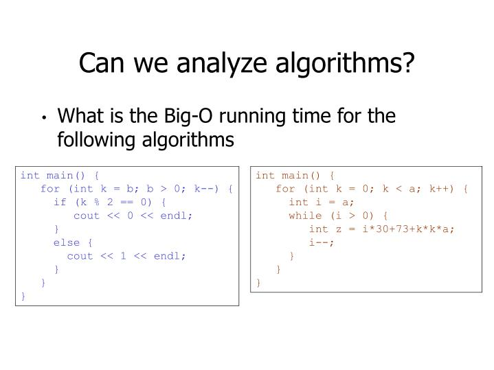 Can we analyze algorithms?