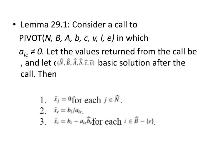 Lemma 29.1: Consider a call to