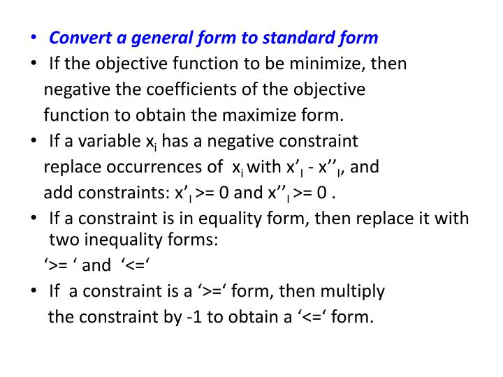 Convert a general form to standard form
