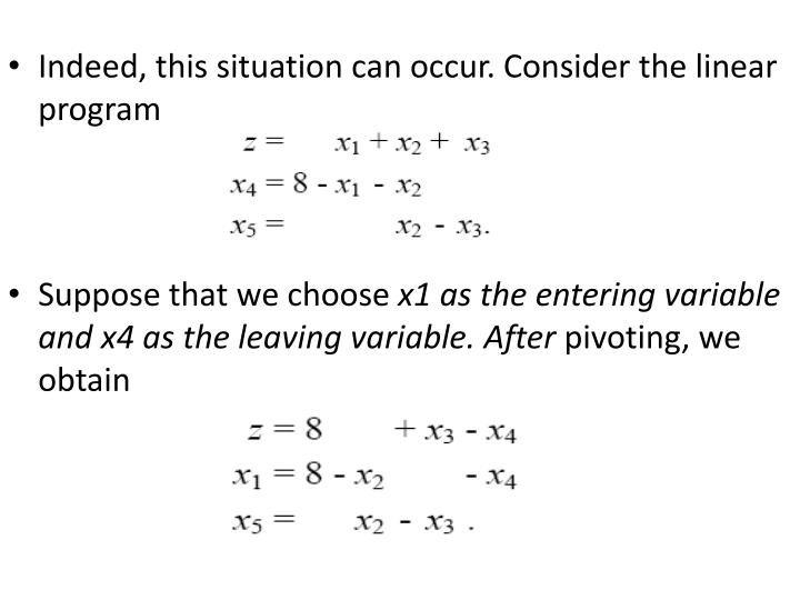 Indeed, this situation can occur. Consider the linear program