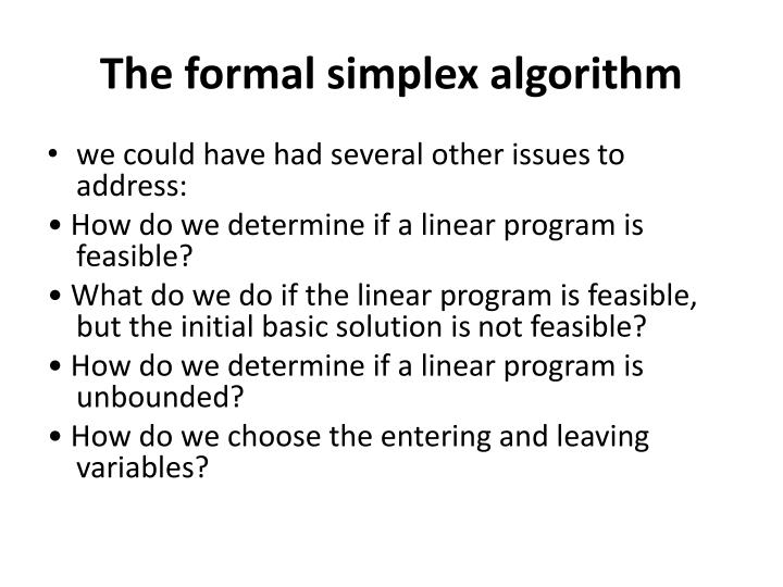 The formal simplex algorithm