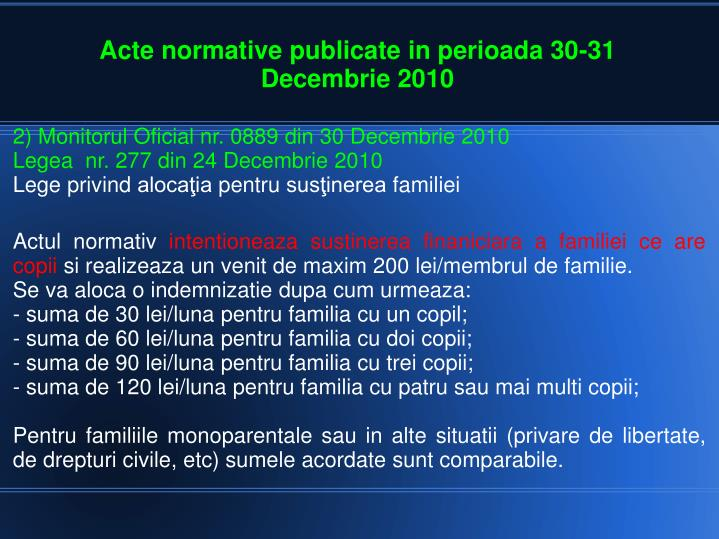 2) Monitorul Oficial nr. 0889 din 30 Decembrie 2010