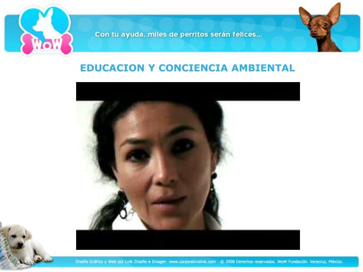 EDUCACION Y CONCIENCIA AMBIENTAL